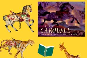 The Carousel by Liz Rosenberg